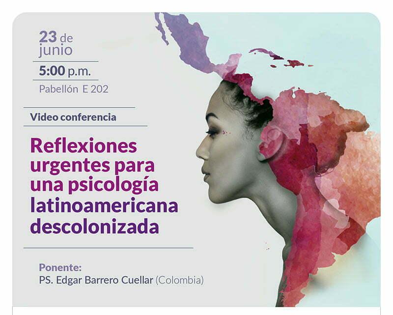 participa-de-la-videoconferencia-reflexiones-urgentes-para-una-psicologia-latinoamericana-descolonizada-23-de-junio-1