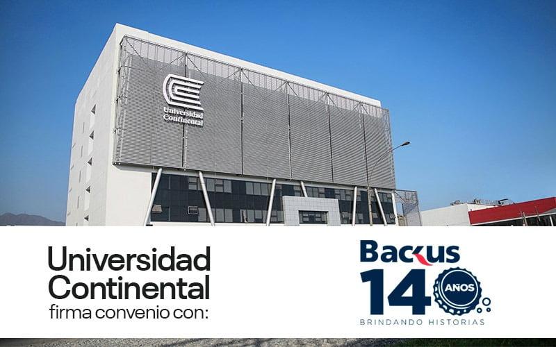Backus firma alianza con la Universidad Continental para profesionalizar a sus trabajadores