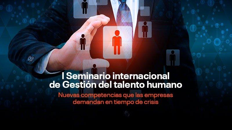 UC realizará I Seminario Internacional de Gestión del Talento Humano