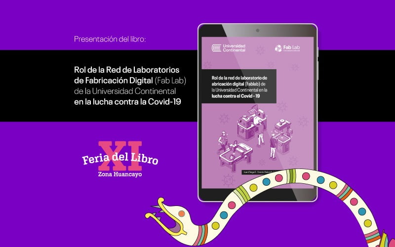Fab Lab de la Universidad Continental presente en feria del libro en Huancayo