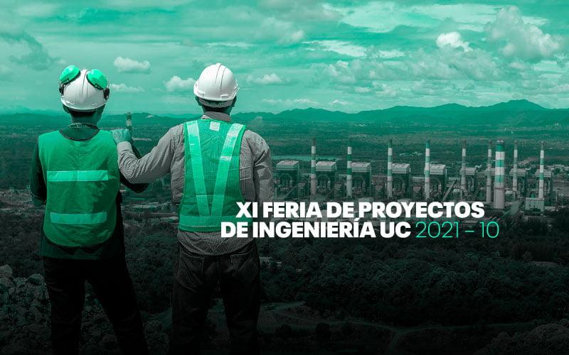 ¡Llegó la XI Feria de Proyectos de Ingeniería 2021!