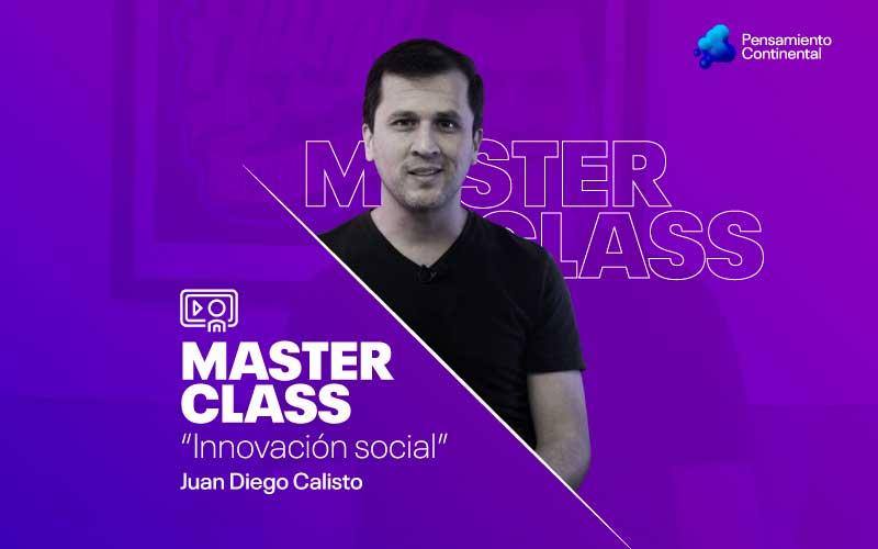 Cómo innovar para mejorar la vida de las personas, en Master Class de la Universidad Continental